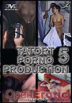 Tatort Porno Produktion 5 (Magic-Horn-Video)