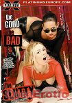 The Good the Bad and the Slutty (Platinum X Pictures)