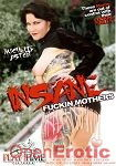 Insane Fuckin Mothers (Play Time Pictures)