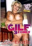 Gilf 3somes (Play Time Pictures)