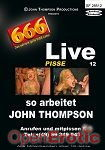 Live 12 Pisse - So arbeitet John Thompson (666 - John Thompson)