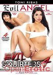Evil Squirters Vol. 4 (The Evil Empire - Evil Angel - Toni Ribas)
