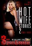 Hot Wife Stories Vol. 2 (3rd Degree)