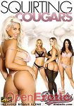 Squirting Cougars (Diabolic)