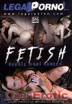 Fetish Double Anal Lovers (Legal Porno)