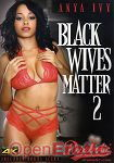 Black Wives Matter Vol. 2 (Diabolic)