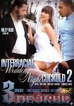 Interracial Wedding Night Cuckold Vol. 2 (3rd Degree)