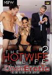 The Hotwife Life Vol. 2 (NSFW Films)