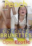 Beloved Brunettes (Girlfriends Films - My Peach Productions)