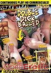 Double Dick Balled (Leisure Time)